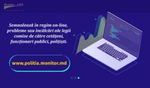 Asociația Promo-LEX lansează platforma civică www.politia.monitor.md pentru a încuraja comunicarea dintre cetățeni și Poliție